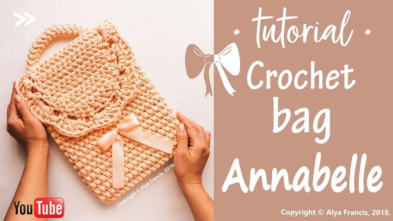 ВЯЗАНАЯ СУМКА КРЮЧКОМ Annabelle / TUTORIAL CROCHET BAG T-SHIRT YARN fantacy double crochet