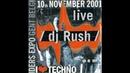 DJ Rush @ I Love Techno 10th November 2001