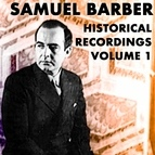 Samuel Barber альбом Historical Recordings, Vol. 1
