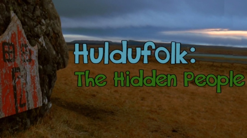 Huldufolk The Hidden People Documentary