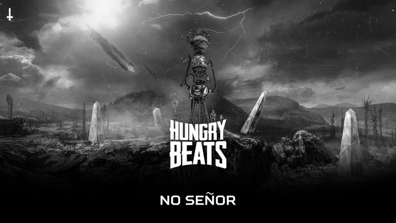 Hungry Beats - No Señor (BRU049)
