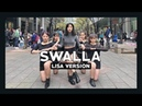 DANCE IN PUBLIC BLACKPINK LISA SOLO - SWALLA Dance Cover by ReName from Taiwan