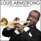 Louis Armstrong альбом Louis Armstrong - Platinum Series