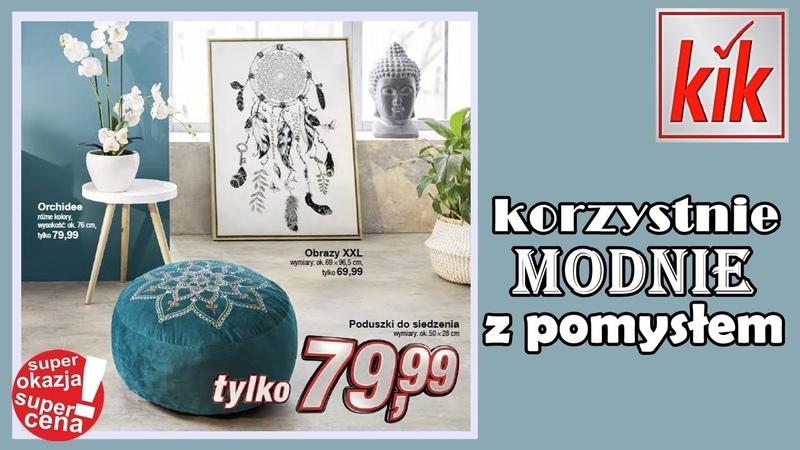 Nowa Gazetka KiK od 09.01.2019 | Korzystnie Modnie z Pomysłem