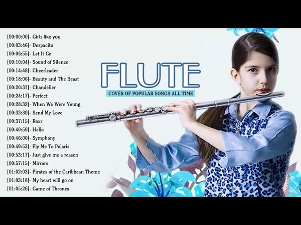 Top Flute Covers of Popular Songs 2019 - Best Instrumental Flute Cover 2019