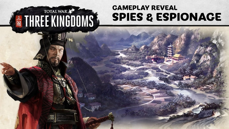 Total War: THREE KINGDOMS - Spies Gameplay Reveal