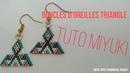 Boucles d'oreilles triangle [Tuto Miyuki]
