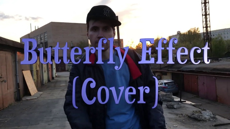 Dirty Monk - Butterfly Effect (cover version )