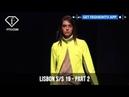 Lisbon Fashion Week Spring/Summer 2019 - Part 2 | FashionTV | FTV