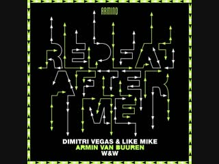 Dimitri Vegas & Like Mike x Armin van Buuren x W&W - Repeat After Me | Teaser