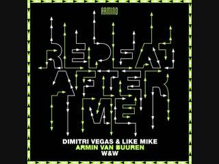 Dimitri vegas & like mike x armin van buuren x w&w - repeat after me | teaser
