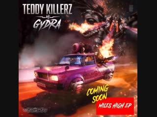 Teddy killerz vs gydra - miles high (rene lavice bbc1 premiere)