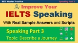 IELTS Speaking Part 3 Practice Technique and Sample Answers - Journey Topic