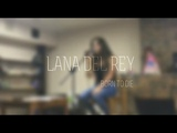 Lana del Rey - Born to die (cover by Sabina Shabozova)