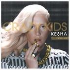 Ke$ha альбом Crazy Kids