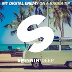 My Digital Enemy альбом On A Ragga Tip