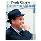 Frank Sinatra альбом Come Swing With Me!
