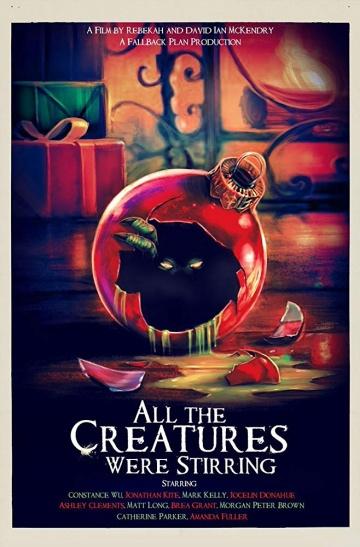 Карнавал чудовищ (All the Creatures Were Stirring) 2018 смотреть онлайн