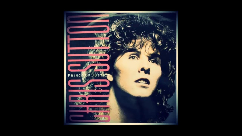 Chris Sutton – Prince Of Justice (1986 My Favorite Collection )