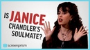 Friends Is Janice Chandlers Soulmate