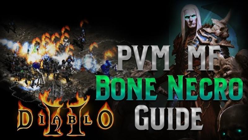 PVM Magic Finding Bonemancer Build Guide - Diablo 2