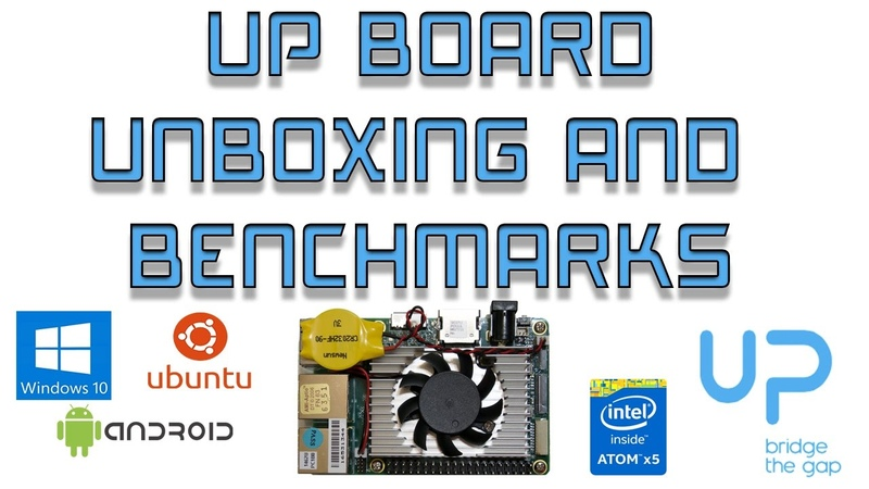 UP BOARD Unboxing And Benchmarks Raspberry Pi Killer?