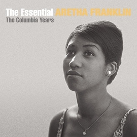 Aretha Franklin альбом The Essential Aretha Franklin