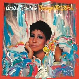 Aretha Franklin альбом Through the Storm (Expanded)