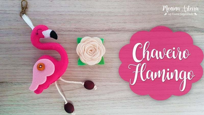 Lembrancinha Chaveiro Flamingo de Feltro Passo a Passo