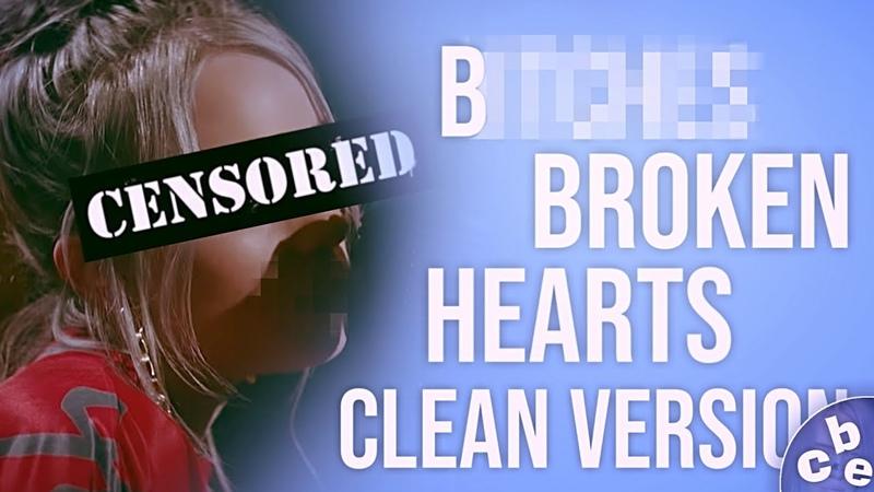 Billie Eilish - B****** Broken Hearts [clean version]