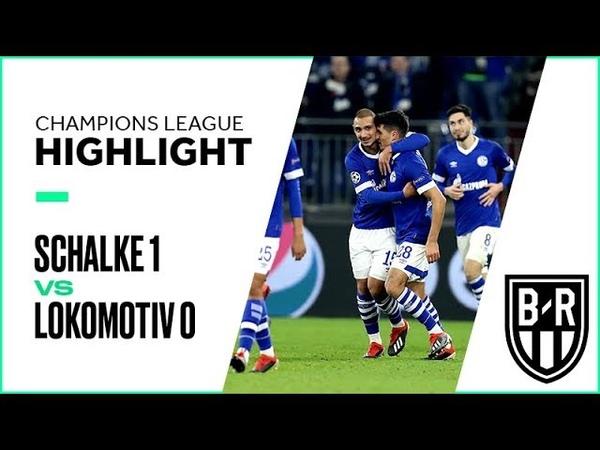 Champions League Recap: Schalke 04 1-0 Lokomotiv Moscow Highlights, Goals and Best Moments