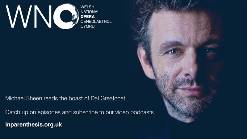 Michael Sheen reads the boast of Dai Greatcoat from In Parenthesis