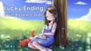 【Miki x Felya】Vickeblanka - Lucky Ending 【Fruits Basket ED】