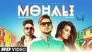 Mohali: George Sidhu   Stefy Patel   RAI SAAB, Rza Heer   Avinash Pandey   New Punjabi Songs 2018