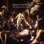 High Contrast альбом The Agony & The Ecstasy