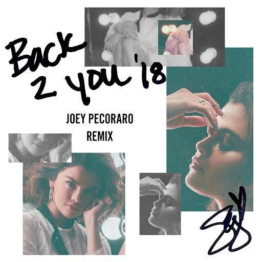 Selena Gomez альбом Back To You (Joey Pecoraro Remix)