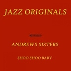 The Andrews Sisters альбом Shoo Shoo Baby