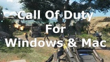 How To Download Call Of Duty For Pc Windows And Mac
