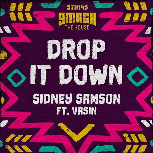 Sidney samson альбом Drop It Down (Extended Mix)