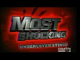 Most Shocking - Undercover Stings