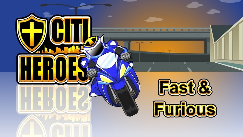 Citi Heroes EP35 Fast Furious