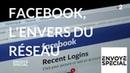 Envoyé spécial. Facebook, l'envers du réseau - 12 avril 2018 (France 2)