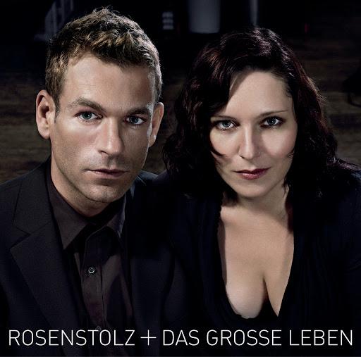 Rosenstolz альбом Das grosse Leben