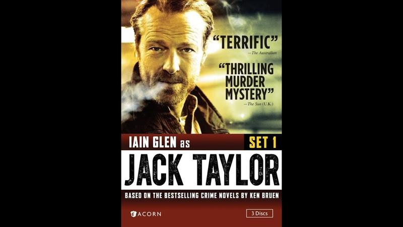 Джек Тейлор 1 сезон 1 серия - Стражи порядка детектив криминал драма Ирландия Германия
