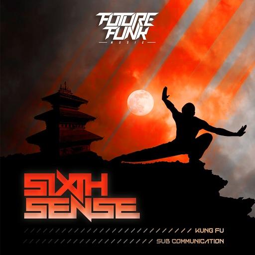Sixth Sense альбом Kung Fu / Sub Communication