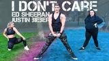 I Don't Care - Ed Sheeran &amp Justin Bieber Caleb Marshall Dance Workout
