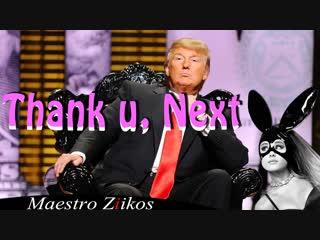 Ariana Grande - Thank u, next (cover by Donald Trump )