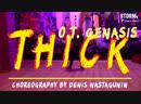 DASHA O T Genasis Thick Choreography by Denis Nastagunin