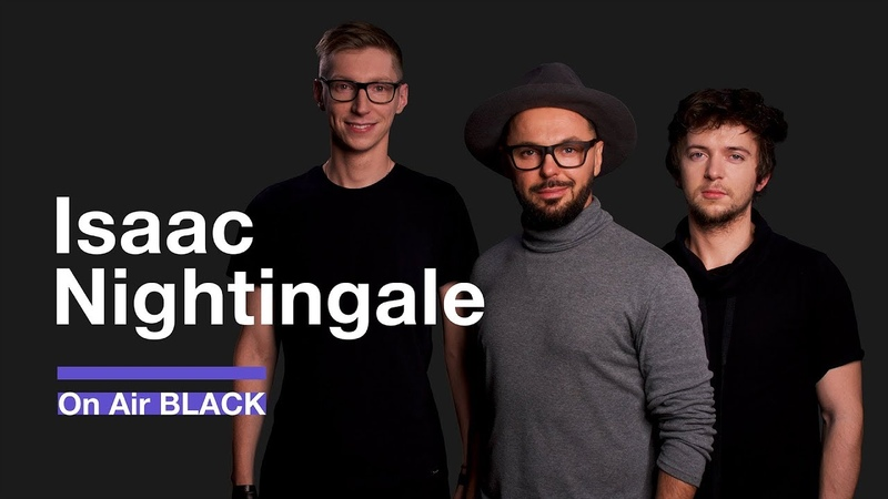 Isaac Nightingale (Вадим Капустин) –Love Is Gone   On Air BLACK