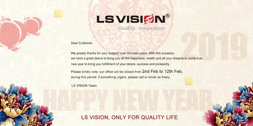 LS VISION 2019 Chinese New Year Greeting and Holiday Notice | ВКонтакте